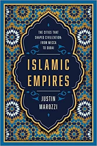 الإمبراطوريات الإسلامية: 15 مدينة شكّلت الحضارة